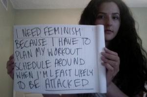 I need feminism because